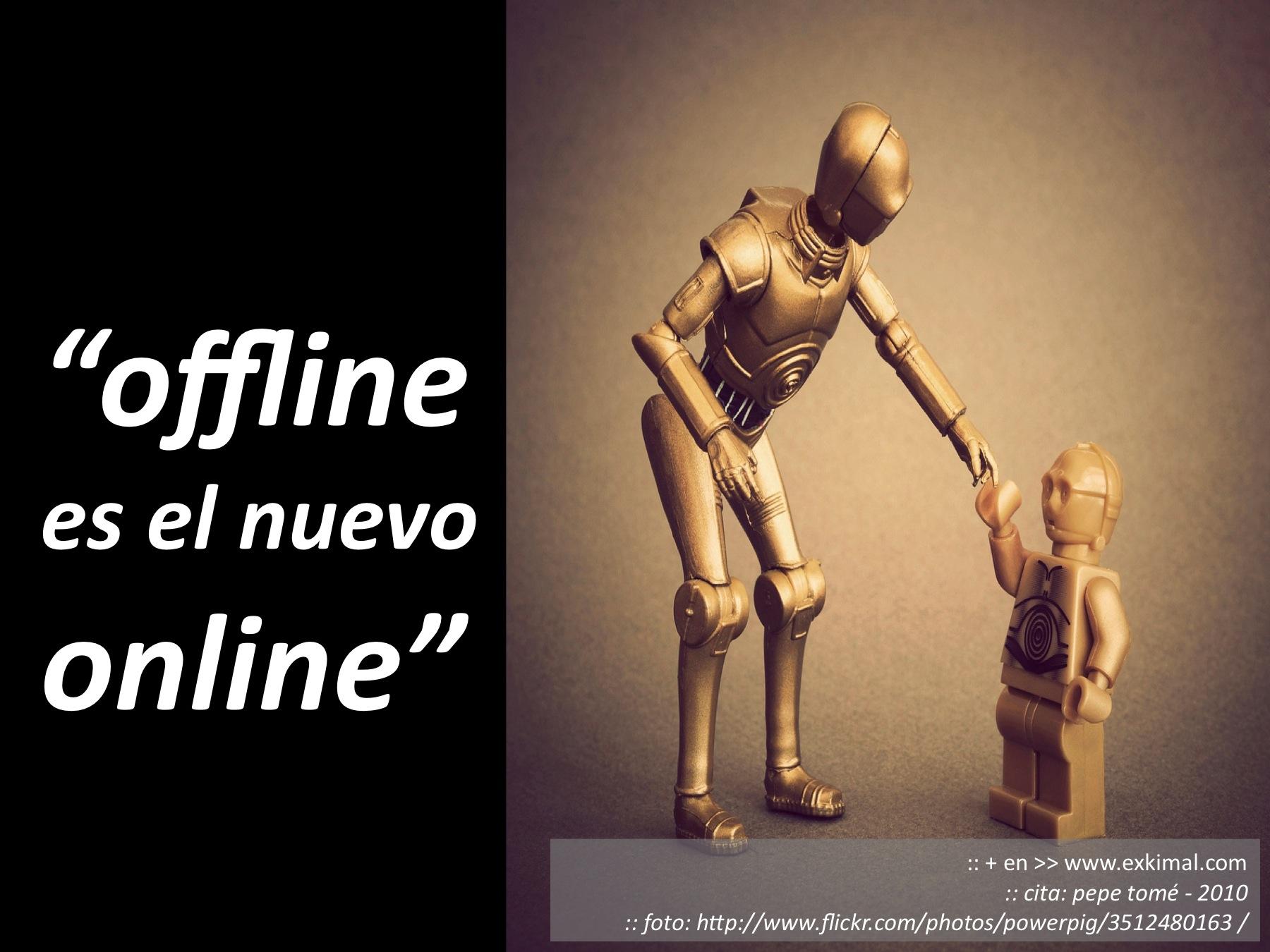 offline es el nuevo online
